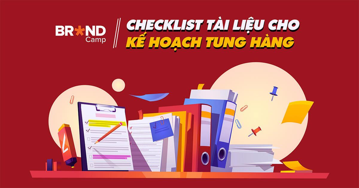 Checklist tài liệu cho kế hoạch tung hàng