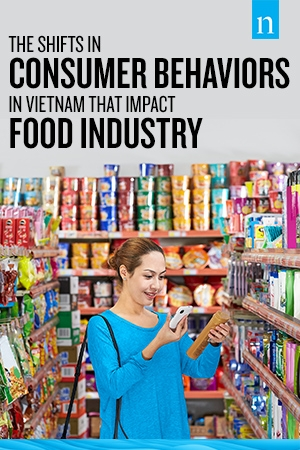 The Shifts in Consumer Behaviors in Vietnam that Impact Food Industry